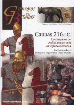 Lago, J. I./Perez, S./Shumate, J.: Cannas 216 a. C. Los hispanos de Anibal masacran a las legiones romans
