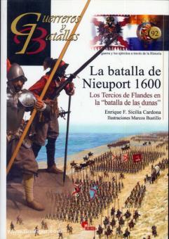 """Cardona, E. F. S.: La batalla de Nieuport 1600. Los Tercios de Flandes en la """"batalla de las dunas"""""""
