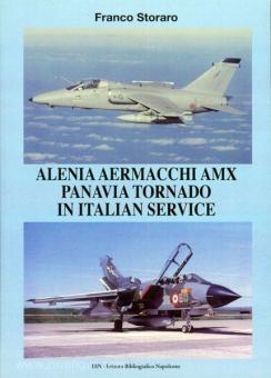 Storaro, F.: Alenia Aermacchi AMX, Panavia Tornado in italian Service