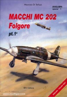 Di Terlizzi, M.: Macchi MC 202 Folgore. Teil 1