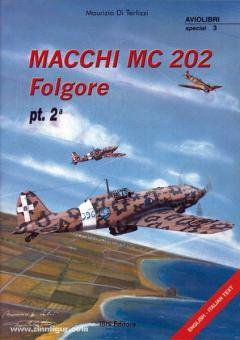 Di Terlizzi, M.: Macchi MC 202 Folgore. Teil 2