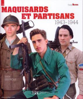 Deleyrolle, Simon: Maquisards et Partisans 1943-1944