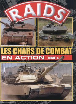 Raids. Sonderheft 29: Les Chars de Combat en Action. Teil 4
