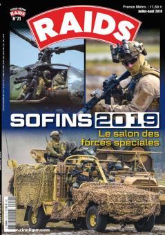 Tanguy, Jean-Marc/Micheletti, Eric: Raids. Hors-Serie 71: SOFINS 2019. Le salon des forces spéciales