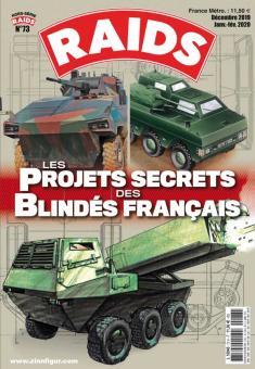 Raids. Hors-Serie 73: Les projets secrets des blindés français