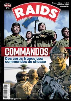 Raids. Hors-Serie 76: Commandos. Des corps francs aux commandos de chasse