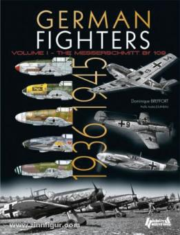 "Breffort, D.: German Fighters 1936-1945. Teil 1: The Messerschmitt Bf 109, from ""Anton"" to ""Karl"""