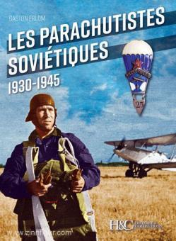 Erlom, G.: Les Parachutistes Sovietiques 1930-1945