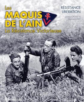 Croyet, J./Lavit, S.: Les Marquis de l'Ain. La résistance Libération