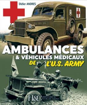 Andres, Didier: Les Ambulances de l'U.S. Army