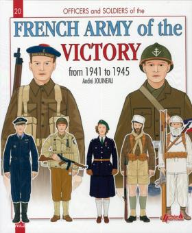 Jouineau, A.: French Army of the Victory from 1941 to 1945