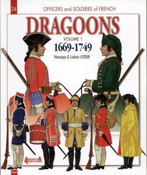 Letrun, L.: Dragoons. Teil 1: 1669-1749