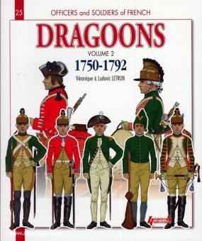 Letrun, L./Letrun, V.: Dragoons. Teil 2: 1750-1792