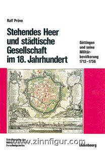Pröve, R.: Stehendes Heer und städtische Gesellschaft im 18. Jahrhundert