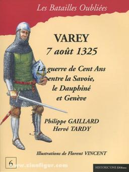 Gaillard, P./Tardy, H.: La Bataille de Varey. 7 août 1325