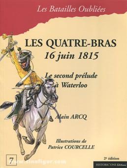 Arco, A.: La Bataille des Quatre-Bras. 16 juin 1815