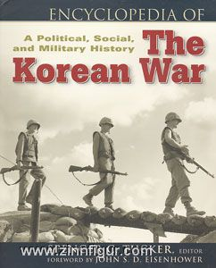 Tucker, S. C. (Hrsg.): Encyclopedia of the Korean War. A Political, Social and Military History