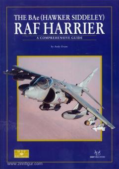 Evans, A.: The BAe (Hawker Siddeley) RAF Harrier. A comprehensive Guide