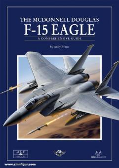 Evans, Andy: F-15 Strike Eagle. A Comprehensive Guide