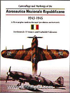 D´Amico, F./Valentini, G.: The Camouflage and Markings of the Aeronautica Nazionale Repubblicana 1944-1945
