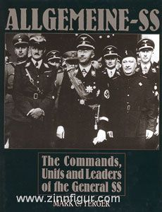 Yerger, M.C.: Allgemeine SS. The Commands, Units and Leaders of the General SS