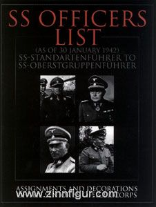 SS Officers List (as of January 1942): Assignments and Decorations of the Senior SS Officer Corps