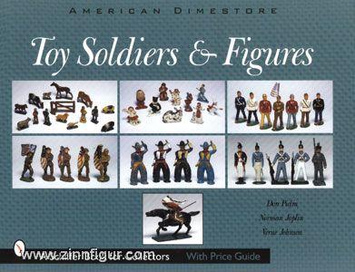 Pielin, D./Joplin, N./Johnson, V.: Toy Soldiers & Figures