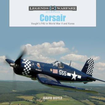 Doyle, David: Corsair. Vought's F4U in World War II and Korea