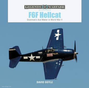 Doyle, David: F6F Hellcat. Grumman's Ace Maker in World War II