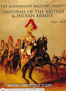 Carman, W. Y./Kenny, R. W.: The Ackermann Military Prints of the British and Indian Armies 1840-1855