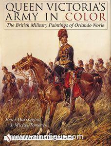 Harrington, P./Tomasek, M.: Queen Victoria's Army in Color