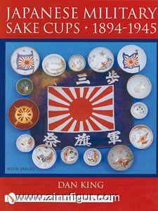 King, D.: Japanese Military Sake Cups 1894-1945