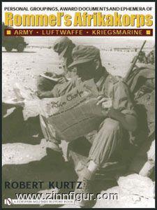Kurtz, R.: Personal Groupings, Award Documents and Ephemera of Rommel´s Afrikakorps