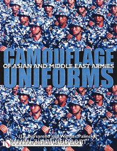 Borsarello, J. F./Palinckx, W.: Camouflage Uniforms of Asian and Middle Eastern Armies