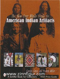 Miller, P./Corey, C.: The New Four Winds Guide to American Indian Artifacts