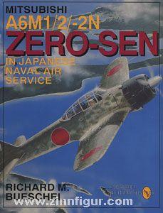 Bueschel, R. M.: Mitsubishi A6M-1/2/2-N Zero-Sen of the Japanese Naval Air Service