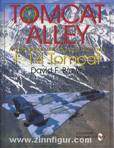 Brown, D. F.: Tomcat Alley. A Photographic Roll Call of the Grumman F-14 Tomcat