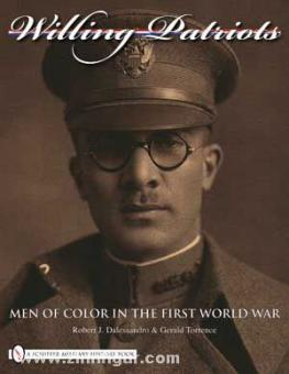 Dalessandro, R. J./Torrence, G.: Willing Patriots. Men of Color in the First World War