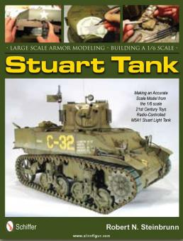 Steinbrunn, R. N.: Large Scale Armor Modeling. Building a 1/6 Stuart Tank