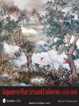 Chartrand, R.: Japanese War Art and Uniforms 1853-1930