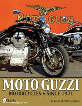 Leek, J./Zeyen, W.: Moto Guzzi Motorcycles since 1921