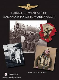 Spaziani, A.: Flying Equipment of the Italian Air Force in World War II