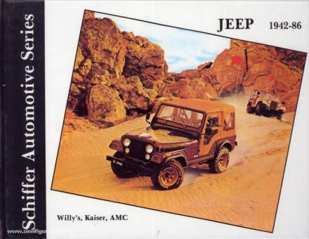 Zeichner, W.: Jeep. Willey's, Kaiser, AMC 1942-1986