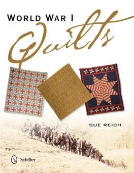 Reich, S.: World War I Quilts