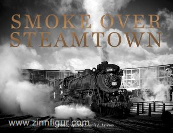 Livesey, D. A.: Smoke over Steamtown