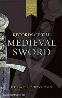 Oakeshott, E.: Records of the Medieval Sword