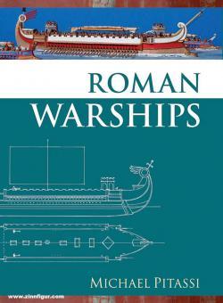 Pitassi, Michael: Roman Warships