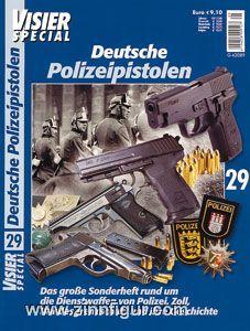 Visier Special Nr. 29: Deutsche Polizeipistolen