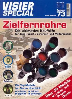 Visier-Special Nr. 73: Zielfernrohre. Die ultimative Kaufhilfe für Jagd-, Sport-, Behörden- und Militäroptiken