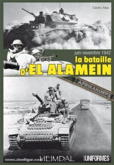 Mas, C.: La bataille de El Alamein juin-novembre 1942